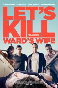 Let&#39s Kill Ward&#39s Wife
