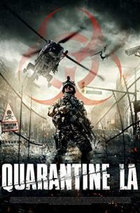 Quarantine L.A. (Infected)