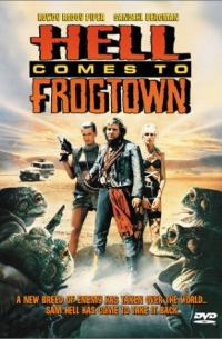 Hell Comes to Frogtown