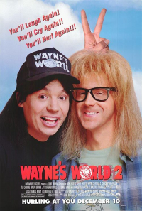 Wayne&#39s World 2