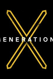 Generation X Season 1