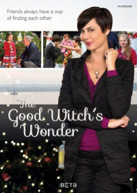 The Good Witch&#39s Wonder
