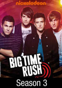 Big Time Rush Season 3