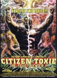 Citizen Toxie: The Toxic Avenger 4