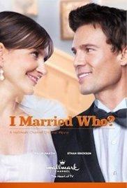 I Married Who?