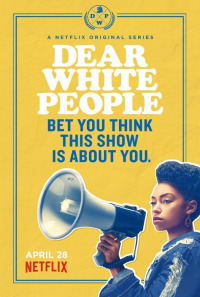 Dear White People Season 1
