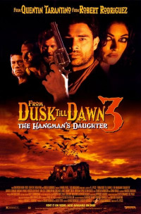 From Dusk Till Dawn 3: The Hangman&#39s Daughter
