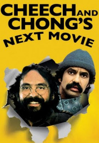 Cheech and Chong&#39s Next Movie