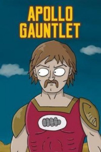 Apollo Gauntlet Season 1