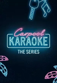 Carpool Karaoke: The Series Season 1