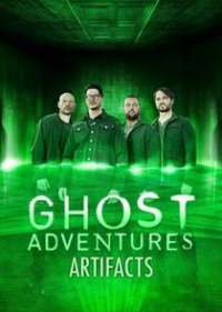 Ghost Adventures: Artifacts Season 2