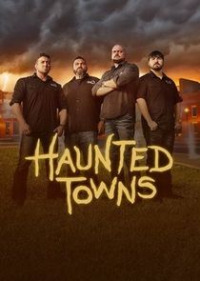 Haunted Towns Season 1