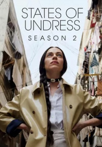 States of Undress Season 2