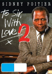 To Sir, with Love II