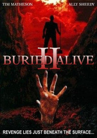 Buried Alive II