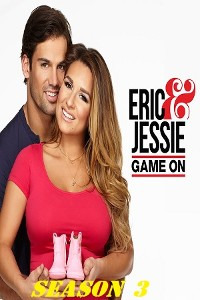 Eric & Jessie: Game On Season 3