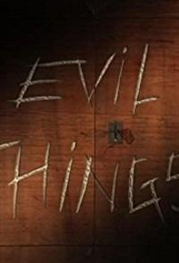 Evil Things Season 1