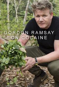 Gordon Ramsay On Cocaine Season 1