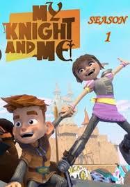 My Knight and Me Season 1