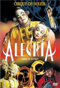 Alegria: Cirque du Soleil