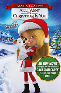 Mariah Carey&#39s All I Want for Christmas Is You