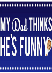 My Dad Think He&#39s Funny by Sorabh Pant