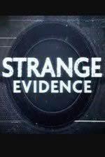 Strange Evidence Season 1