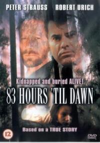 83 Hours &#39Til Dawn