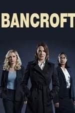 Bancroft Season 1