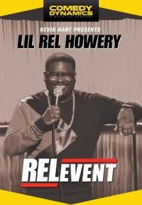 Kevin Hart Presents Lil&#39 Rel: RELevent