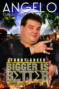 Angelo Tsarouchas: Bigger Is Better