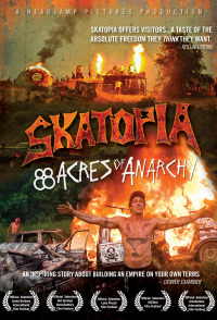 Skatopia: 88 Acres of Anarchy