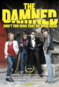The Damned: Don&#39t You Wish That We Were Dead