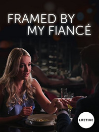 Framed by My Fiancé
