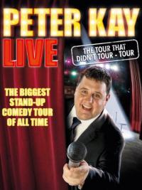 Peter Kay: The Tour That Didn&#39t Tour Tour
