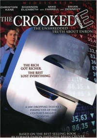 The Crooked E: The Unshredded Truth About Enron