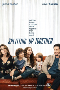 Splitting Up Together Season 1