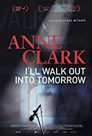 Anne Clark: I&#39ll Walk Out Into Tomorrow