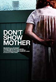 Don&#39t Show Mother