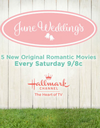 Hallmark Channel: June Wedding Preview