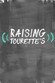 Raising Tourette's Season 1