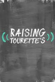 Raising Tourette&#39s Season 1