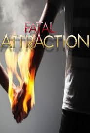 Fatal Attraction Season 2
