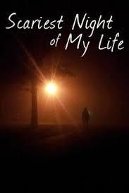 Scariest Night of My Life Season 1
