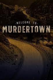 Welcome To Murdertown Season 1
