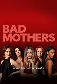 Bad Mothers Season 1