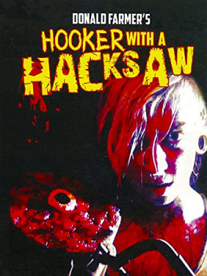 Hooker with a Hacksaw