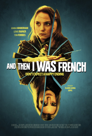 And Then I Was French