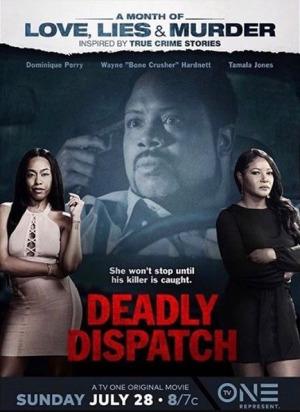 Deadly Dispatch