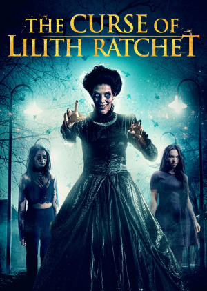 The Curse of Lilith Ratchet